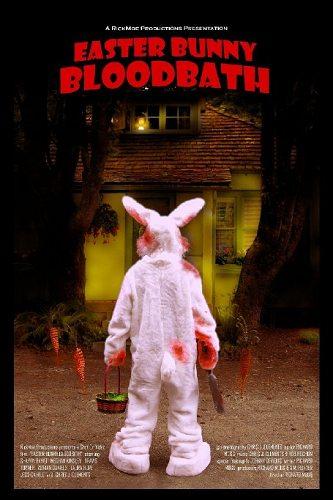 Кровавая баня пасхального кролика - Easter Bunny Bloodbath