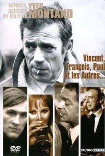 Венсан, Франсуа, Поль и другие - Vincent, FranГ§ois, Paul... et les autres