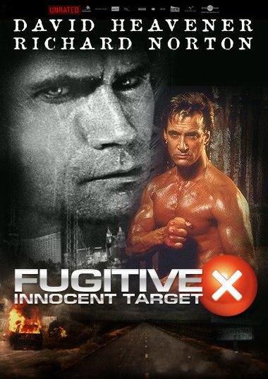 В бегах: Невинная мишень - Fugitive X- Innocent Target