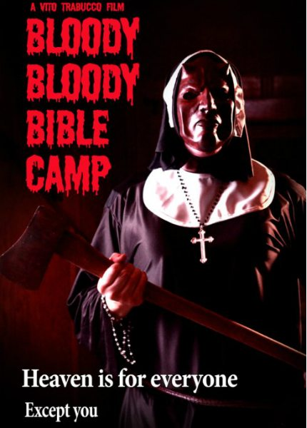Кровавый библейский лагерь - Bloody Bloody Bible Camp