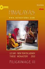 Гималаи. Паломничество III. Тиксе Ло-Сар - Himalayas. Piligrimage III. THIKSE Lo-Sar
