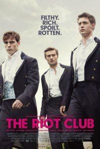 Клуб бунтарей - The Riot Club