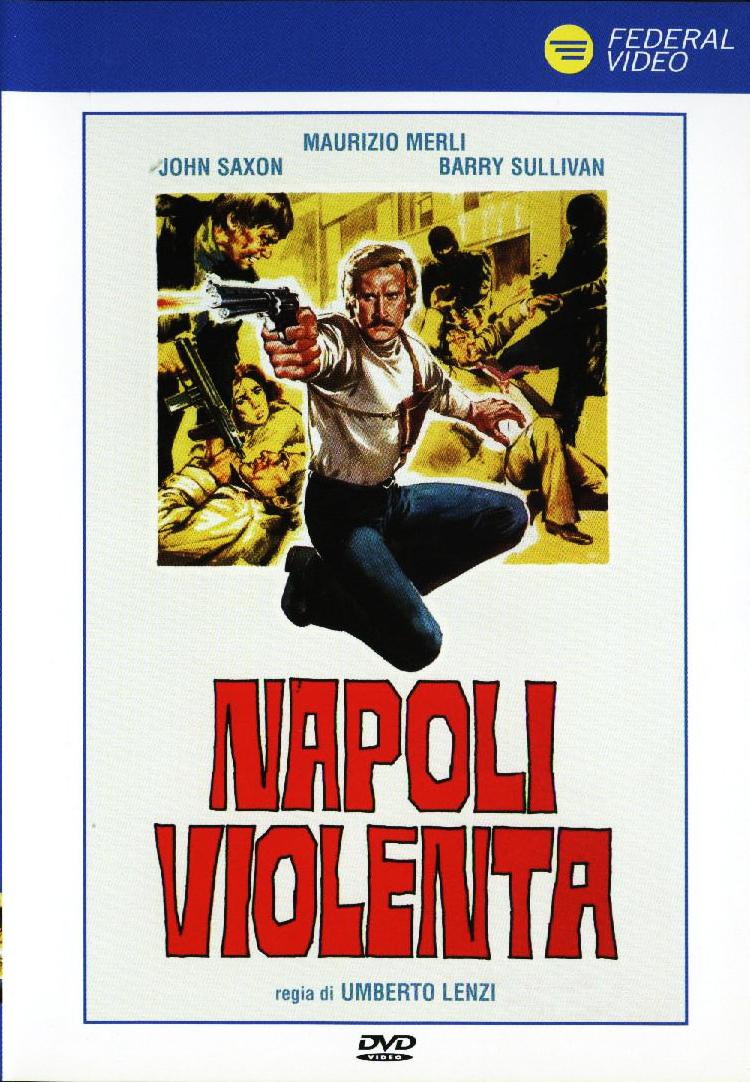 Жестокий Неаполь - Napoli Violenta