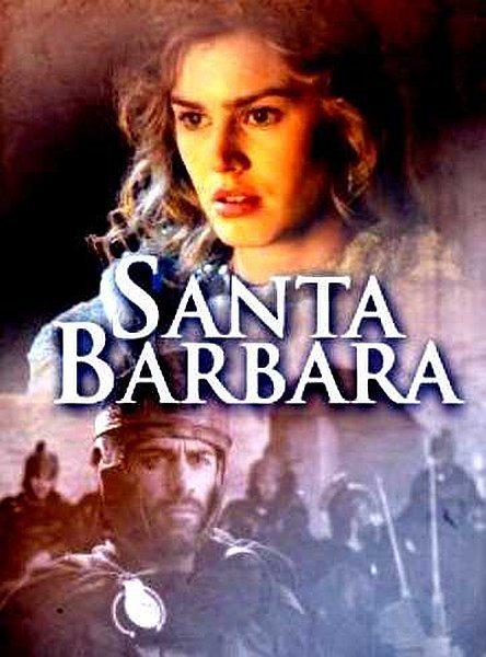 Святая Варвара - Santa Barbara