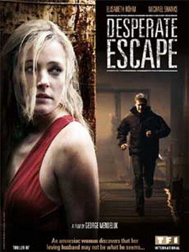 Отчаянный побег - Desperate Escape