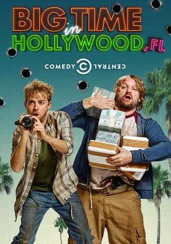 Успех в Голливуде, Флорида - Big Time in Hollywood, FL