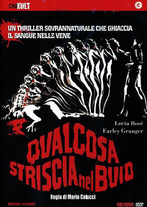 Что-то крадущееся в темноте - Qualcosa striscia nel buio