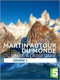 Кругосветное путешествие Мартена - Martin autour du monde