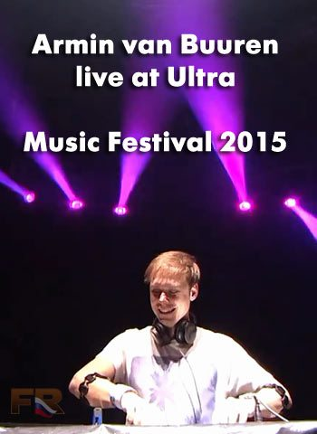 Armin van Buuren live at Ultra Music Festival 2015