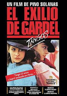 Танго, Гардель в изгнании - El exilio de Gardel- Tangos