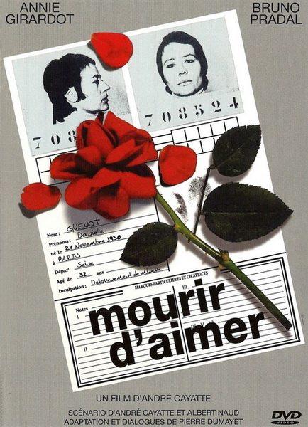 Умереть от любви - Mourir d'aimer