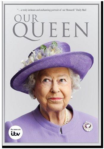 Английская королева - Our Queen