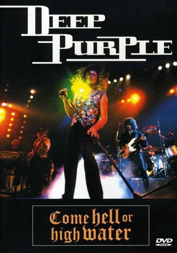Deep Purple - Come Hell Or High Water 1993