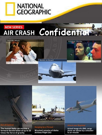 Авиакатастрофы: совершенно секретно - Aircrash Confidential