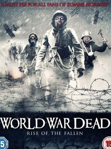 Мировая война мертвецов: Восстание павших - World War Dead Rise of the Fallen