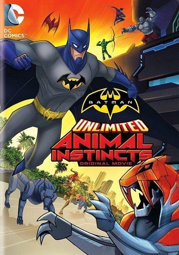 Безграничный Бэтмен: Животные инстинкты - Batman Unlimited- Animal Instincts