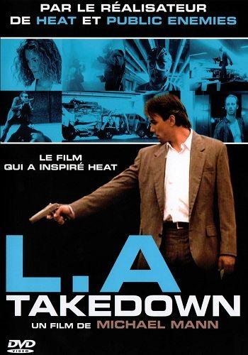 Сделано в Лос-Анджелесе - L.A. Takedown