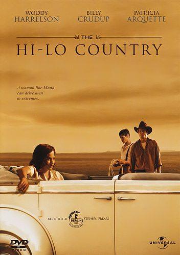Страна холмов и долин - The Hi-Lo Country
