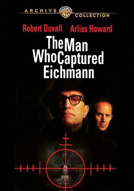Человек, захвативший Эйхмана - The Man Who Captured Eichmann