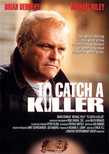 Поймать убийцу - To Catch a Killer