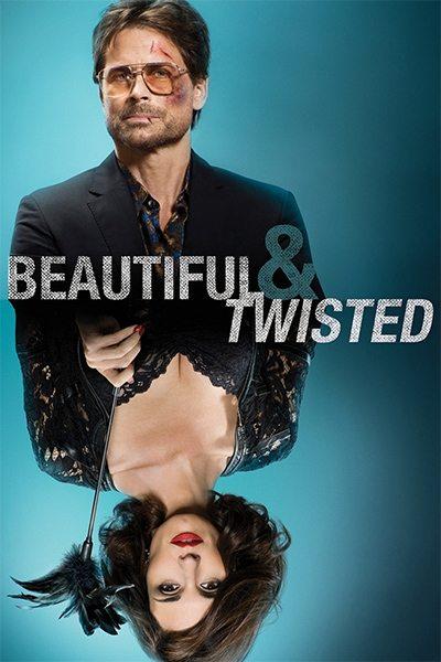 Красивая и Безумная - Beautiful & Twisted