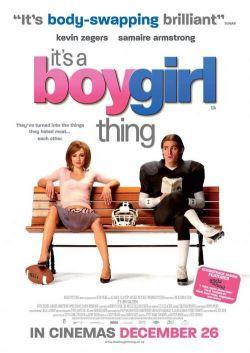 Мальчик в девочке - Its a Boy Girl Thing