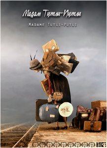 Мадам Тутли-Путли - Madame Tutli-Putli