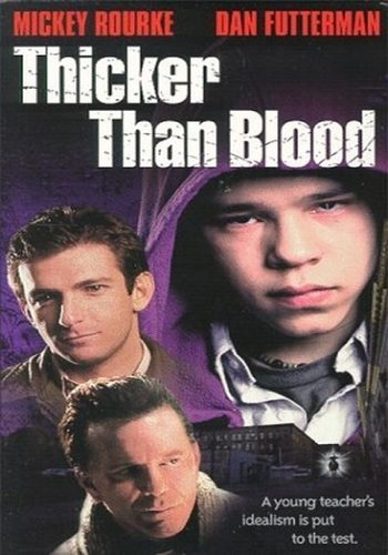 Гуще, чем кровь - Thicker Than Blood