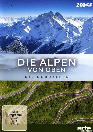 Альпы с высоты: Северные Альпы - Die Alpen von oben- Nordalpen