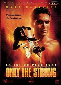 Только сильнейшие - Only the Strong