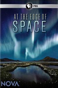 На Границе с Космосом - Nova- At the Edge of Space
