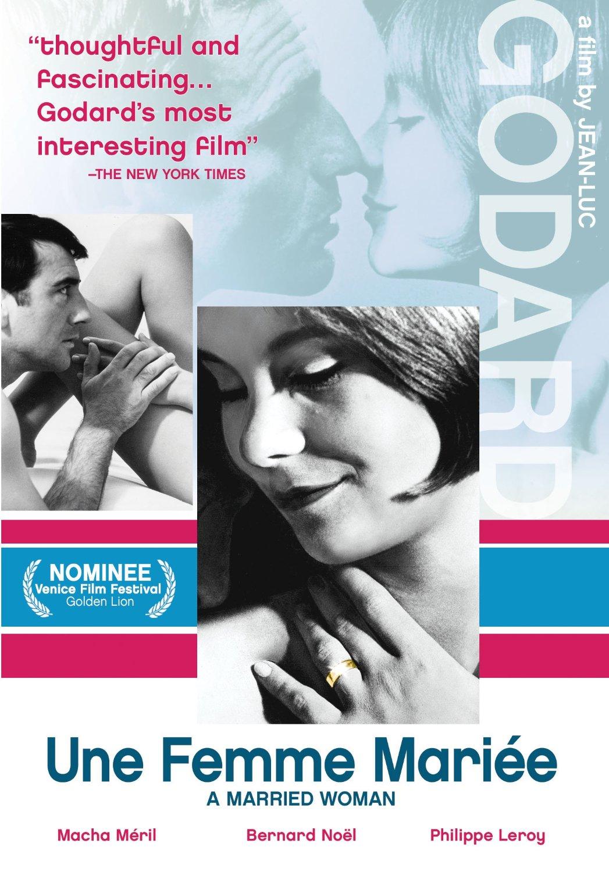 Замужняя женщина - Une femme mariГ©e- Suite de fragments d'un film tournГ© en 1964