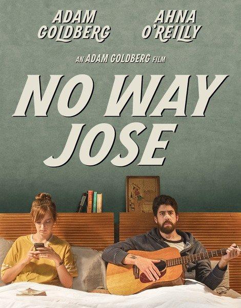 Не может быть, Джоуз - No Way Jose