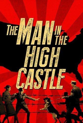 Человек в высоком замке - The Man in the High Castle