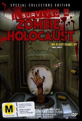 Я пережил нашествие зомби - I Survived a Zombie Holocaust