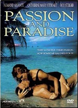 Страсть и рай - Passion And Paradise