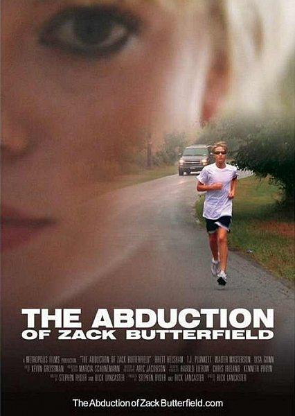 Похищение Зака Баттерфилда - The Abduction of Zack Butterfield