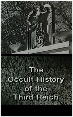 ���������� ������� �������� ����� - The Occult History of the Third Reich