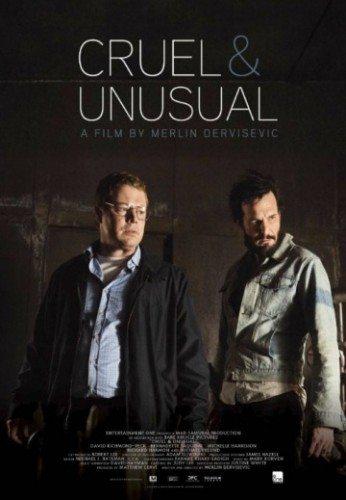 �������� � ��������� - Cruel & Unusual