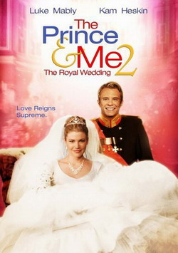����� � �: ����������� ������� - Prince $ Me II: The Royal Wedding