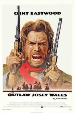 Джоси Уэйлс - человек вне закона - The Outlaw Josey Wales