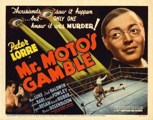 Азартная игра мистера Мото - Mr. Moto's Gamble