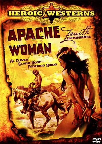 Женщина из племени апачей - Una donna chiamata Apache