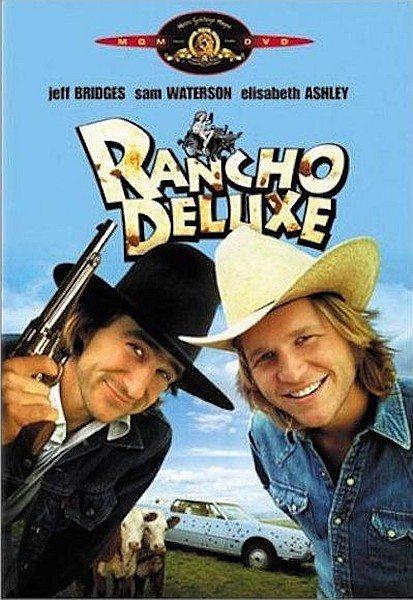 Ранчо Делюкс - Rancho Deluxe