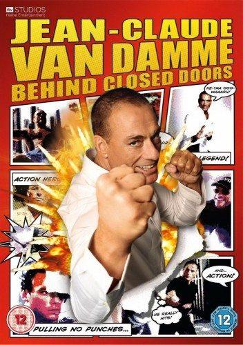 Жан-Клод Ван Дамм: За закрытыми дверями - Jean Claude Van Damme- Behind Closed Doors