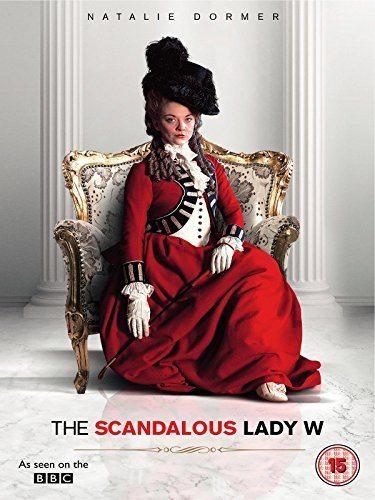 Скандальная леди У - The Scandalous Lady W