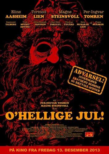 Жестокое рождество - O'Hellige Jul!