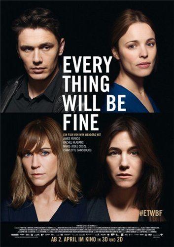 Все будет хорошо - Every Thing Will Be Fine