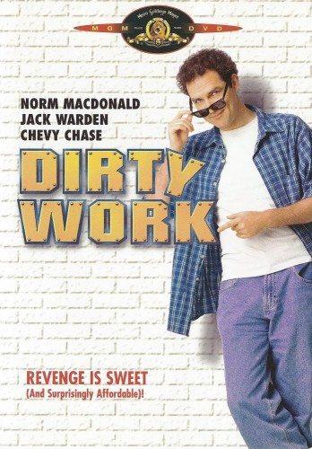Грязная работа - Dirty Work