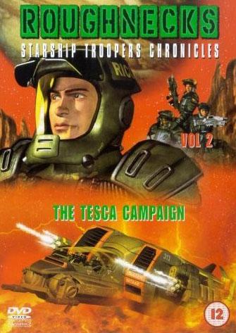 "Звездный десант 4. Операция ""Теска"" - Roughnecks- The Starship Troopers Chronicles. The Tesca Campaign"